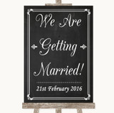 Chalk Style We Are Getting Married Customised Wedding Sign