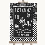 Chalk Winter Last Chance To Run Customised Wedding Sign