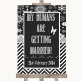 Chalk Winter My Humans Are Getting Married Customised Wedding Sign