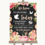 Chalkboard Style Pink Roses Loved Ones In Heaven Customised Wedding Sign