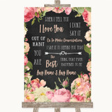 Chalkboard Style Pink Roses When I Tell You I Love You Customised Wedding Sign