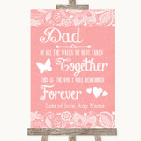 Coral Burlap & Lace Dad Walk Down The Aisle Customised Wedding Sign