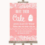 Coral Burlap & Lace Have Your Cake & Eat It Too Customised Wedding Sign