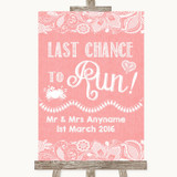 Coral Burlap & Lace Last Chance To Run Customised Wedding Sign
