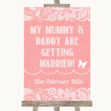 Coral Burlap & Lace Mummy Daddy Getting Married Customised Wedding Sign