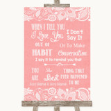Coral Burlap & Lace When I Tell You I Love You Customised Wedding Sign