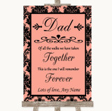 Coral Damask Dad Walk Down The Aisle Customised Wedding Sign