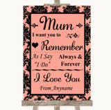 Coral Damask I Love You Message For Mum Customised Wedding Sign