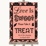 Coral Damask Love Is Sweet Take A Treat Candy Buffet Customised Wedding Sign