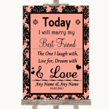 Coral Damask Today I Marry My Best Friend Customised Wedding Sign