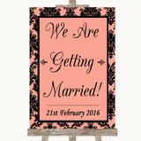 Coral Damask We Are Getting Married Customised Wedding Sign