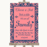 Coral Pink & Blue Choose A Seat We Are All Family Customised Wedding Sign