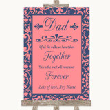 Coral Pink & Blue Dad Walk Down The Aisle Customised Wedding Sign