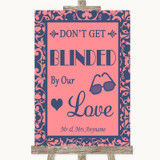 Coral Pink & Blue Don't Be Blinded Sunglasses Customised Wedding Sign