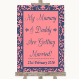 Coral Pink & Blue Mummy Daddy Getting Married Customised Wedding Sign