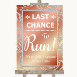 Coral Pink Last Chance To Run Customised Wedding Sign