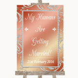 Coral Pink My Humans Are Getting Married Customised Wedding Sign