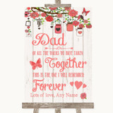 Coral Rustic Wood Dad Walk Down The Aisle Customised Wedding Sign