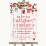 Coral Rustic Wood Instagram Photo Sharing Customised Wedding Sign