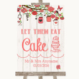 Coral Rustic Wood Let Them Eat Cake Customised Wedding Sign