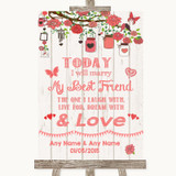Coral Rustic Wood Today I Marry My Best Friend Customised Wedding Sign