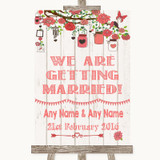 Coral Rustic Wood We Are Getting Married Customised Wedding Sign