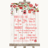 Coral Rustic Wood When I Tell You I Love You Customised Wedding Sign