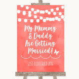 Coral Watercolour Lights Mummy Daddy Getting Married Customised Wedding Sign