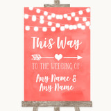 Coral Watercolour Lights This Way Arrow Right Customised Wedding Sign