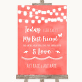 Coral Watercolour Lights Today I Marry My Best Friend Customised Wedding Sign