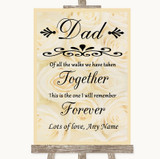 Cream Roses Dad Walk Down The Aisle Customised Wedding Sign