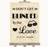 Cream Roses Don't Be Blinded Sunglasses Customised Wedding Sign