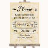 Cream Roses Don't Post Photos Online Social Media Customised Wedding Sign