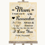 Cream Roses I Love You Message For Mum Customised Wedding Sign