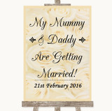 Cream Roses Mummy Daddy Getting Married Customised Wedding Sign