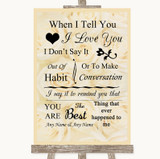 Cream Roses When I Tell You I Love You Customised Wedding Sign