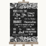 Dark Grey Burlap & Lace When I Tell You I Love You Customised Wedding Sign