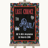 Floral Chalk Last Chance To Run Customised Wedding Sign