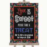 Floral Chalk Love Is Sweet Take A Treat Candy Buffet Customised Wedding Sign