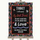 Floral Chalk Today I Marry My Best Friend Customised Wedding Sign