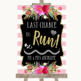 Gold & Pink Stripes Last Chance To Run Customised Wedding Sign