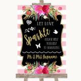Gold & Pink Stripes Let Love Sparkle Sparkler Send Off Customised Wedding Sign