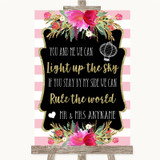 Gold & Pink Stripes Light Up The Sky Rule The World Customised Wedding Sign