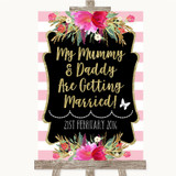 Gold & Pink Stripes Mummy Daddy Getting Married Customised Wedding Sign