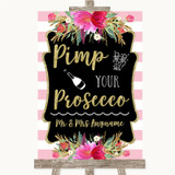 Gold & Pink Stripes Pimp Your Prosecco Customised Wedding Sign