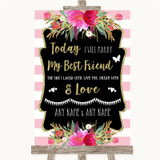 Gold & Pink Stripes Today I Marry My Best Friend Customised Wedding Sign