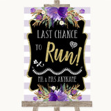 Gold & Purple Stripes Last Chance To Run Customised Wedding Sign