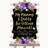 Gold & Purple Stripes Mummy Daddy Getting Married Customised Wedding Sign