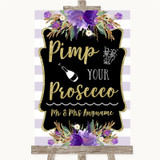 Gold & Purple Stripes Pimp Your Prosecco Customised Wedding Sign