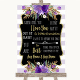 Gold & Purple Stripes When I Tell You I Love You Customised Wedding Sign